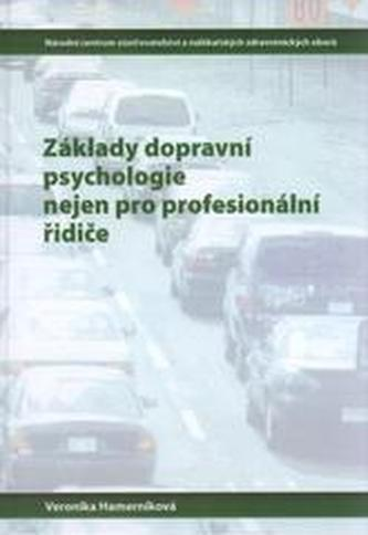 Základy dopravní psychologie nejen pro profesionální řidiče