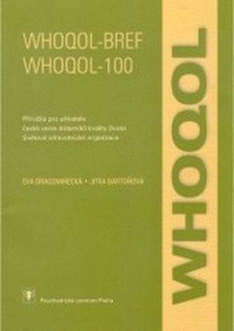 WHOQOL-BREF. WHOQOL-100