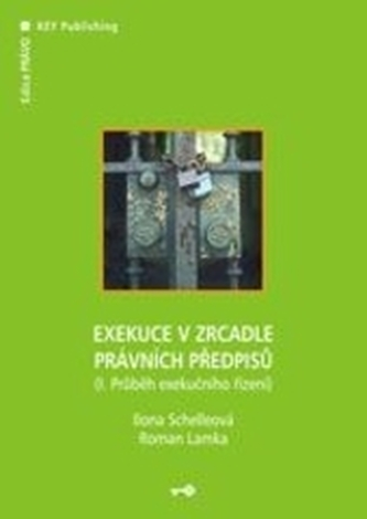 Exekuce v zrcadle právních předpisů III.