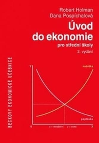 Úvod do ekonomie pro střední školy - 2. vydání - Holman Robert