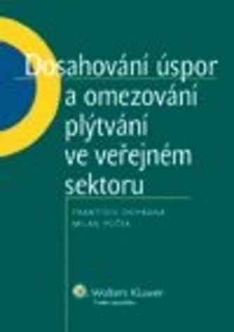 Dosahování úspor a omezování plýtvání ve veřejném sektoru - František Ochrana