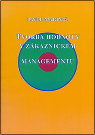 Tvorba hodnoty v zákaznickém managementu