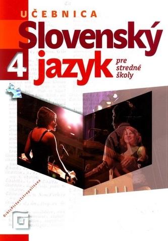 Slovenský jazyk 4 - Učebnica pre stredné školy