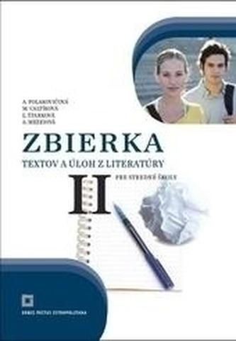 Zbierka textov a úloh z literatúry pre stredné školy II - Zuzana Lorencová; Alena Polakovičová