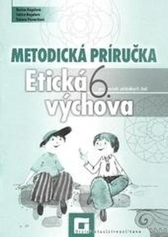 Metodická príručka k etickej výchove 6 pre 6. ročník základných škôl
