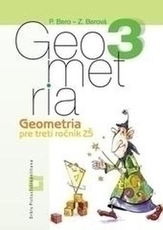 Geometria 3 pre 3. ročník základných škôl - Pracovný zošit