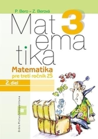 Matematika 3 pre 3. ročník základných škôl - Pracovný zošit - 2. diel