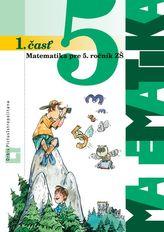 Matematika 5 pre 5. ročník základných škôl - 1. časť učebnica