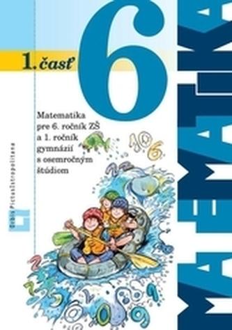 Matematika 6 pre 6. ročník základných škôl - 1. časť učebnica