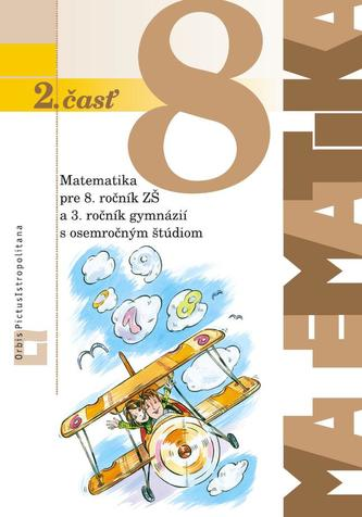 Matematika 8 pre 8. ročník základných škôl - 2. časť učebnica