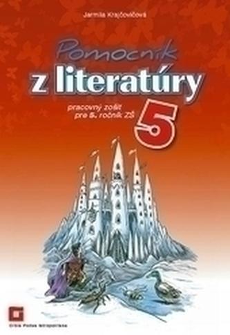 Pomocník z literatúry 5 pre 5. ročník základných škôl