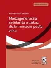 Medzigeneračná solidarita a zákaz diskriminácie podľa veku
