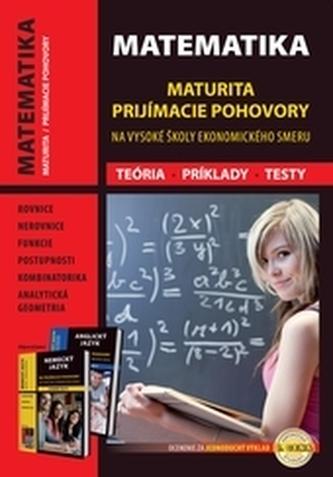 MATEMATIKA maturita a prijímacie pohovory na VŠ ekonomického smeru - Plavec, Mojmír