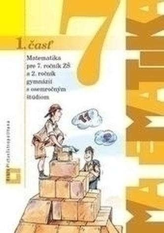 Matematika 7 pre 7. ročník ZŠ - 1. časť učebnica