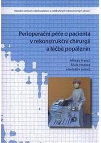 Perioperační péče o pacienta v rekonstrukční chirurgii a léčbě popálenin