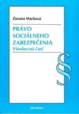 Právo sociálneho zabezpečenia. Všeobecná časť