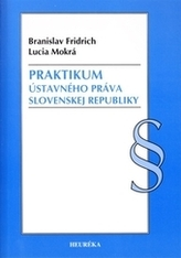 Praktikum ústavného práva Slovenske republiky