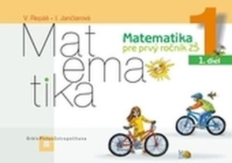 Matematika 1 pre základné školy- Pracovný zošit - 1. časť