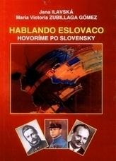 Hablando Eslovaco /španielsko - slovenský slovník/ 2.vydanie