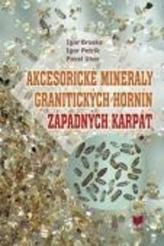 Akcesorické minerály granitických hornín Západných Karpát  PDF