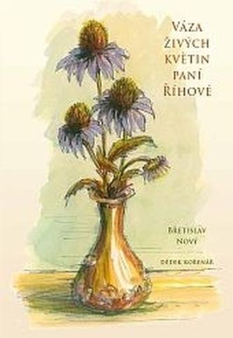 Váza živých květin paní Říhové