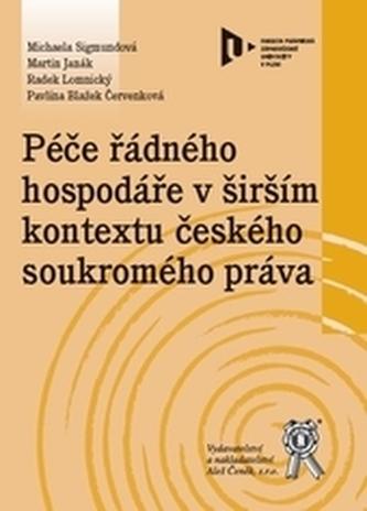Péče řádného hospodáře v širším kontextu českého soukromého práva
