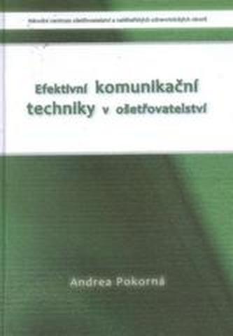 Efektivní komunikační techniky v ošetřovatelství 3.dopl. vydání