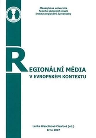 Regionální média v evropském kontextu