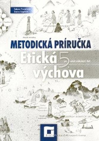Etická výchova 5 pre 5. ročník základných škôl - metodická príručka