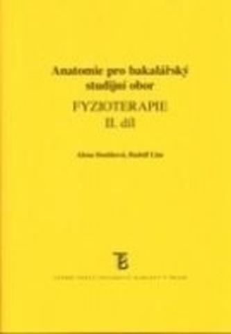 Fyzioterapie II. - anatomie pro bakaláře - Alena Doubková