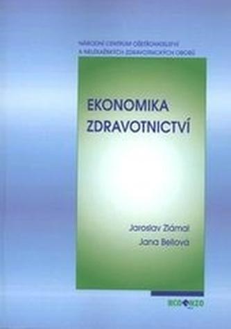 Ekonomika zdravotnictví 2.rozšířené a upravené vydání