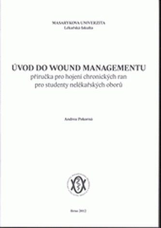 Úvod do wound managementu