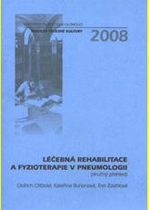 Léčebná rehabilitace a fyzioterapie v pneumologii (stručný přehled)