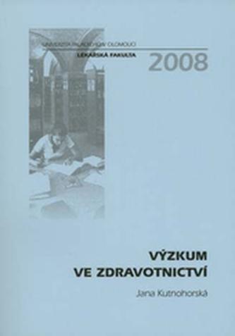 Výzkum ve zdravotnictví - Jana Kutnohorská