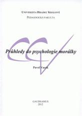 Průhledy do psychologie morálky