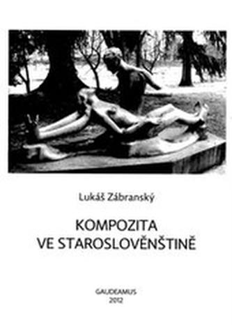 Kompozita ve staroslověnštině