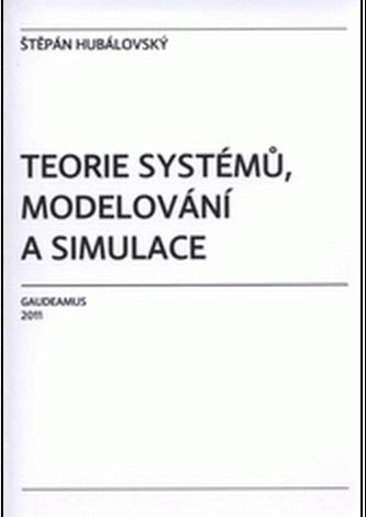 Teorie systémů, modelování a simulace