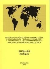 Geografie udržitelného turismu světa v ekonomických, environmentálních a multikulturních souvislostech