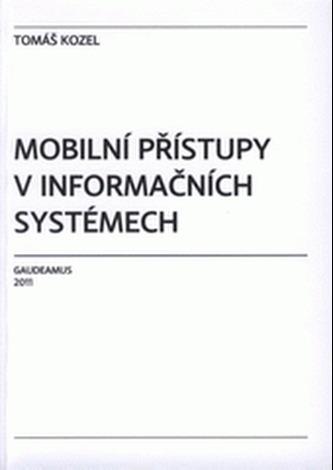 Mobilní přístupy v informačních systémech