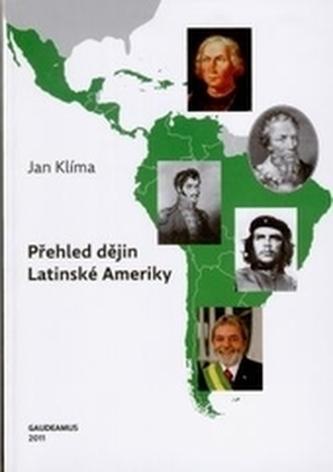 Přehled dějin Latinské Ameriky