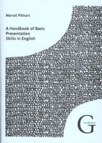 A Handbook of Basic Presentation Skills in English