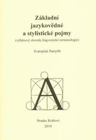 Základní jazykovědné a stylistické pojmy