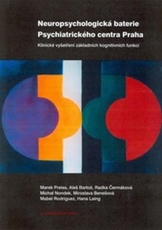 Neuropsychologická baterie Psychiatrického centra Praha 3.vydání