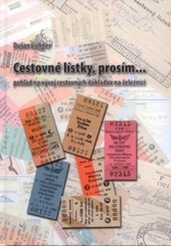 Cestovné lístky, prosím...