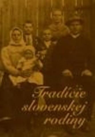 Tradície slovenskej rodiny