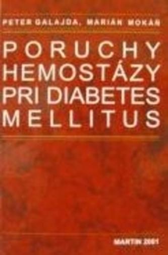 Poruchy hemostázy pri diabets mellitus