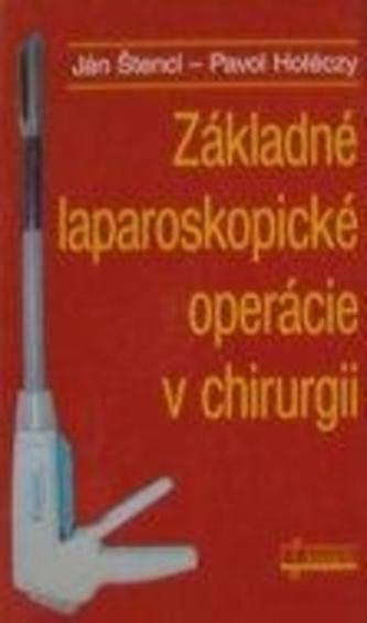 Základné laparoskopické operácie v chirurgii