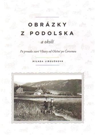 Obrázky z Podolska a okolí