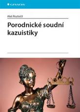 Porodnické soudní kazuistiky