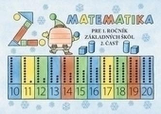 Matematika pre 1. ročník ZŠ učebnica – 2. časť